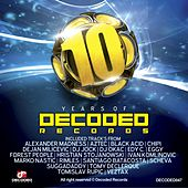 10 Years Of Decoded Records - EP de Various Artists
