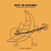 Sadomasacoustbecue di Give Us Barabba