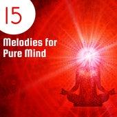 15 Melodies for Pure Mind von Yoga Music