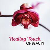 Healing Touch of Beauty de Ambient Music Therapy