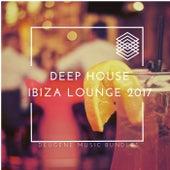 Deep House Ibiza Lounge 2017 - EP de Various Artists