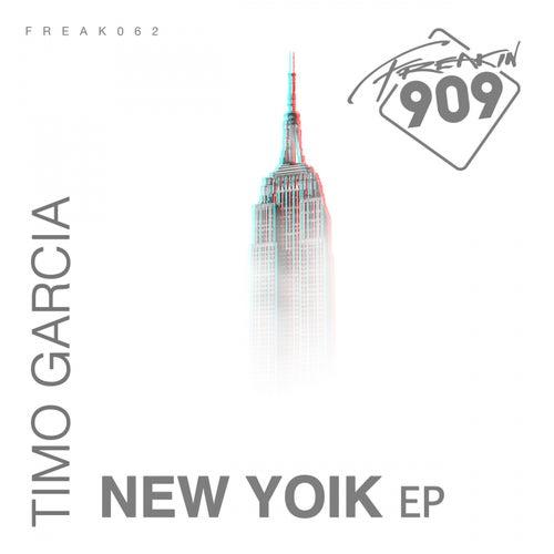 New Yoik - Single by Timo Garcia