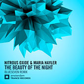 The Beauty of The Night (Blue5even Remix) by Nitrous Oxide