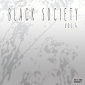 Black Society, Vol. 4 by Various Artists