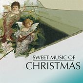 Sweet Music Of Christmas by University Of Texas Chamber Singers