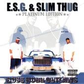 Boss Hogg Outlaws (Platinum Edition) de E.S.G.