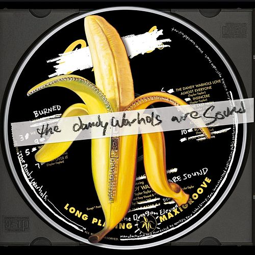 The Dandy Warhols Are Sound by The Dandy Warhols