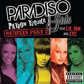 Patron Tequila (Remixes Part 2) de Paradiso Girls
