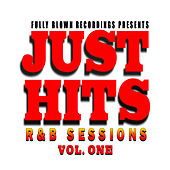 Just Hits R&B Sessions Vol. 1 by Various Artists