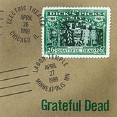 Dick's Picks Volume 26: Electric Theater, Chicago, IL, 4/26/1969 & Labor Temple, Minneapolis, MN, 4/27/1969 de Grateful Dead