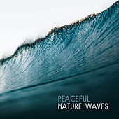 Peaceful Nature Waves de Nature Sound Collection