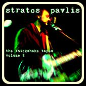 The Thickshake Tapes, Vol. 2 by Stratos Pavlis