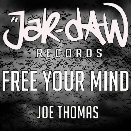Free Your Mind by Joe Thomas
