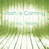 Rain is Coming by Una