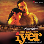 Mr. and Mrs. Iyer (Original Motion Picture Soundtrack) by Zakir Hussain