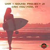 Can You Feel It by Una
