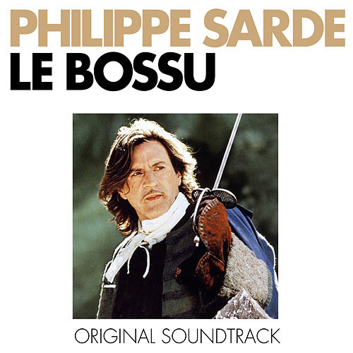 Le bossu (Bande originale du film) by Philippe Sarde