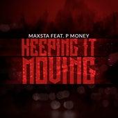 Keep It Moving von Maxsta