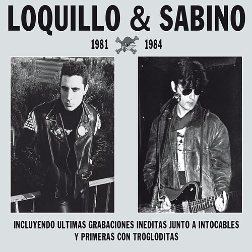Loquillo & Sabino (Remaster 2017) by Loquillo