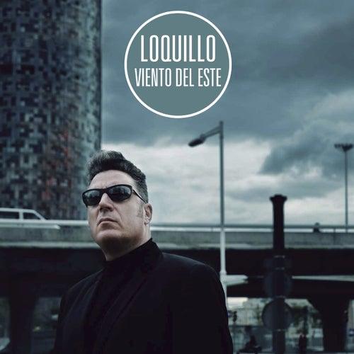 Viento del Este (Remaster 2017) by Loquillo