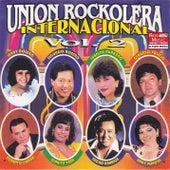 Unión Rockolera Internacional Vol. 2 by Various Artists