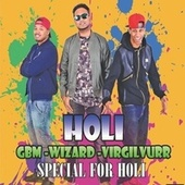 Holi Wizard (feat. VirgilVurr & GBM) by Wizard