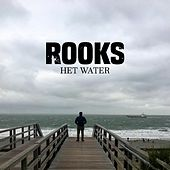 Het Water by The Rooks