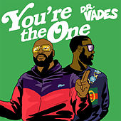 You're the One by Dr Vades