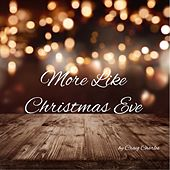 More Like Christmas Eve by Craig Charles