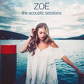 The Acoustic Sessions de Zoë