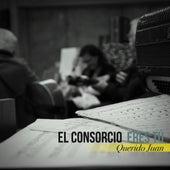 Querido Juan by El Consorcio