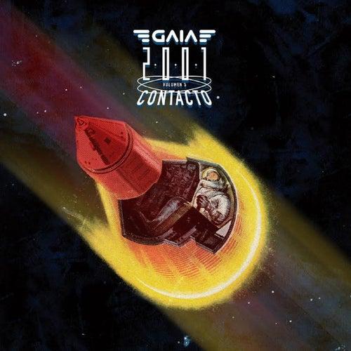 2001 : Vol.3 Contacto de Gaia