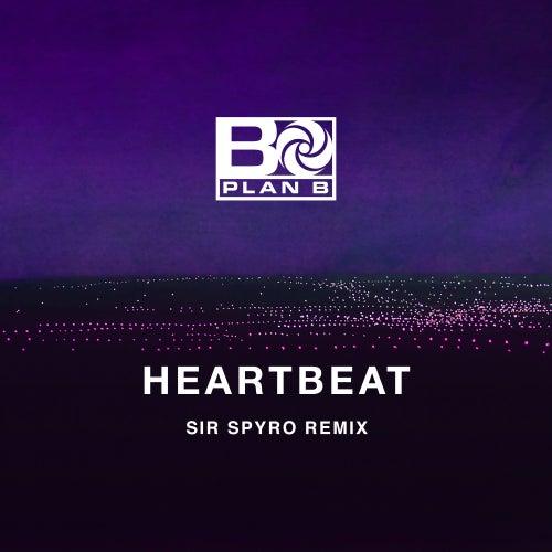 Heartbeat (Spyro Remix) von Plan B