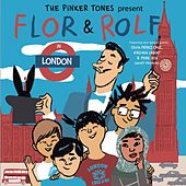 Flor & Rolf in London von The Pinker Tones