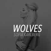 Wolves by Sofia Karlberg