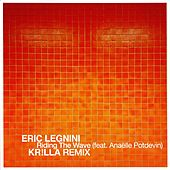 Riding the Wave (Kr!lla Remix) by Eric Legnini