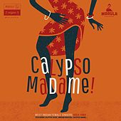 Calypso Madame ! by Various Artists
