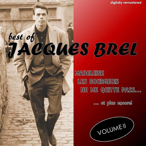 Best Of, Vol. 2 (Digitally Remastered) by Jacques Brel