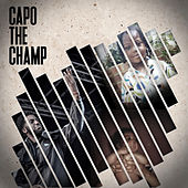 Capo The Champ van Various Artists