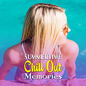 Summertime Chill Out Memories by Top 40