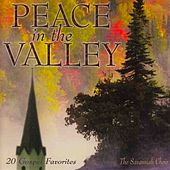 Peace In The Valley by The Savannah Choir