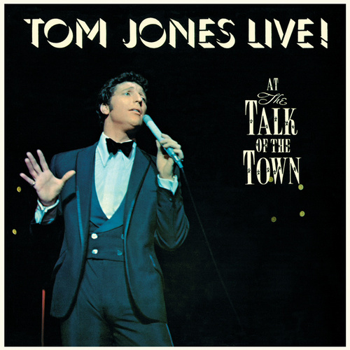 Live! At The Talk Of The Town von Tom Jones