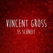 Es schneit von Vincent Gross