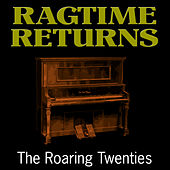 Ragtime Returns de The Roaring Twenties