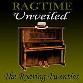 Ragtime Unveiled de The Roaring Twenties