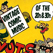 Vintage Comic Music Of The '20s & '30s by Various Artists