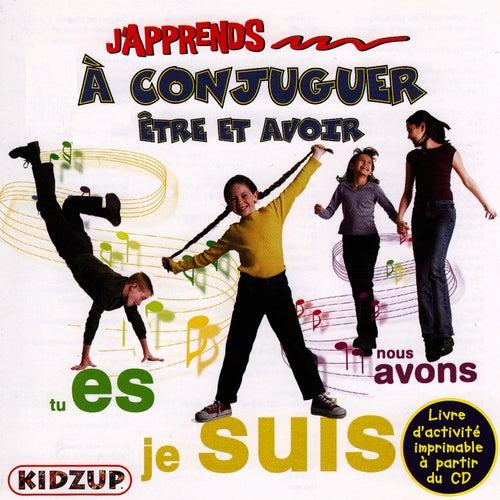 J'apprends À Conjuger Être Et Avoir by Kidzup Musique Educative Pour Enfants