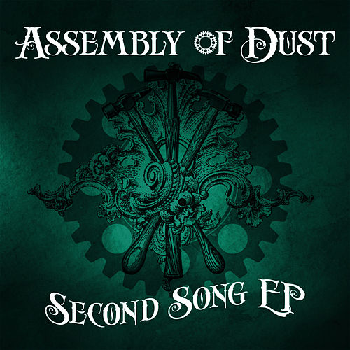 Second Song EP by Assembly Of Dust
