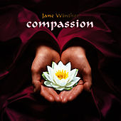Compassion by Jane Winther
