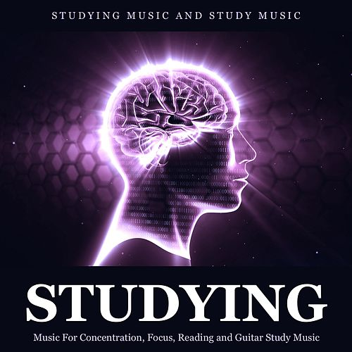 Studying Music for Concentration, Focus, Reading and Guitar Study Music de Studying Music and Study Music (1)